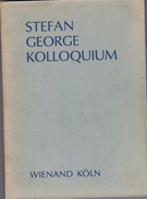 STEFAN GEORGE KOLLOQUIUM By Eckhard Heftrich, Paul Gerhard Klussman & Hans Joachim Schrimpf - Books, Magazines, Comics