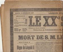 Journal Ancien LE XXè SIECLE Samedi 18 Décembre 1909 Mort Du Roi  Léopold II - Journaux - Quotidiens