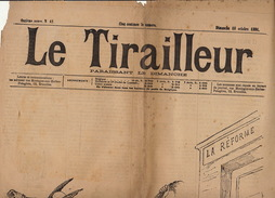 Journal Ancien LE TIRAILLEUR Caricature Politique Pleine Page La Réforme Grève Générale Les Agitateurs Bourgeois - Journaux - Quotidiens