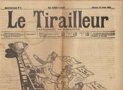 Journal Ancien LE TIRAILLEUR 1891 Caricature Politique Pleine Page L'échelle Libérale - Journaux - Quotidiens