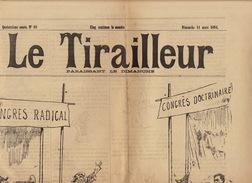 Journal Ancien LE TIRAILLEUR 1894 Caricature Politique Pleine Page Le Bourgeois Libéral - Journaux - Quotidiens