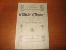 LIBRETTO D'OPERA   L ELISIR D AMORE DI G. DONINZETTI 1920 - Cinema Y Música