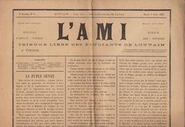 Journal Ancien Etudiant Université De Louvain L'AMI Du 1 Juin 1893 - Journaux - Quotidiens
