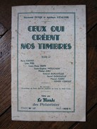 """1957  """" CEUX QUI CRÉENT NOS TIMBRES """" ,TOME 4,COTTET,PIEL,ROTY,MOUCHON,CIRY,BARLANGUE,CORTOT,FABRE,GONZAGUE,PHILATELIE - Timbres"""