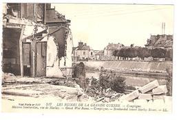 GUERRE 1914 - 1918 , Compiègne , Oise: Maisons Bombardées , Rue De Harlay , TB - Guerra 1914-18
