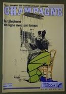 Revue Du Folklore De Champagne - N°120 - 1990 - Le Téléphone En Ligne Avec Son Temps - Champagne - Ardenne