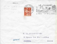 PAS DE CALAIS  -  LE TOUQUET PARIS PLAGE  -  FLAMME N°  LE TO   108  S  - AU TARIF (voir Descriptions)  1957 F. DROITE - Postmark Collection (Covers)