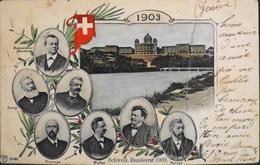 C.P.A. - SUISSE - Schweiz Bundesrat 1903 - En L'état - GE Geneva