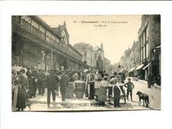 CP - CHAUMONT (52)   LA RUE DE CHAMARANDE  LE MARCHE - Chaumont