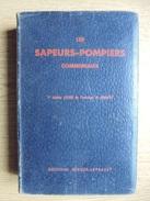 Ancien Livre Les Sapeurs-Pompiers Communaux 7ème édition 1950 - Boeken