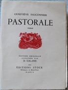 LIVRE PASTORALE - G. FAUCONNIER- EDITION ORIGINALE ILLUSTREE PAR D. GALANIS-1942 - Altri Classici