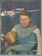 MESSIRE ( Spécial LANCELOT )  N° 1  -  MON JOURNAL  1962 - Lancelot