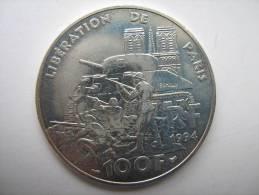 PIECE ARGENT DE 100 FRS  DE 1994        LIBERATION DE PARIS - France