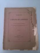 Recherches Su L Origine Des Armoiries Par Le Vicomte De Juillac-vignoles - Livres, BD, Revues