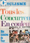 Miroir Cyclisme, N° 116,  De 1969, 30 Pages, Tous Les Concurents En Couleur, Histoires Du TOUR, MERCKKX à Battre - Sport