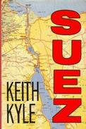 Suez By Keith Kyle (ISBN 9780297811626) - History