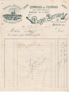 Facture 1909 Commerce Fromage / Gruyère / Beurre / PUGET / 39 Dole Jura / Fromagerie Du Mont-Roland - Food