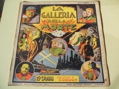 NERBINI - GRANDI AVVENTURE - SERIE GORDON N. 19 - LA GALLERIA DELLA MORTEI - 1947 - Classic (1930-50)