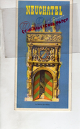 SUISSE - DEPLIANT TOURISTIQUE NEUFCHATEL- 1939 AQUARELLES JACQUES BEGUIN- LANDERON-BOUDRY-VALANGIN-GORGIER-CORCELLES - Dépliants Turistici