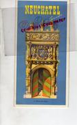 SUISSE - DEPLIANT TOURISTIQUE NEUFCHATEL- 1939 AQUARELLES JACQUES BEGUIN- LANDERON-BOUDRY-VALANGIN-GORGIER-CORCELLES - Tourism Brochures