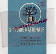 SUISSE - LAUSANNE-PROGRAMME 31 E FOIRE NATIONALE -COMPTOIR SUISSE 9-24 SEPT. 1950 - Programs