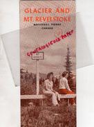 CANADA - DEPLIANT TOURISTIQUE GLACIER AND MT- REVELSTOKE- NATIONAL PARKS- OTTAWA- ANNEES 40 - Dépliants Turistici