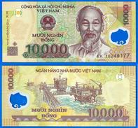 Vietnam 10000 Dong 2010 NEUF UNC Que Prix + Port Prefix EK 10 000 Asie Asia Billet Polymere Skrill Paypal OK - Vietnam