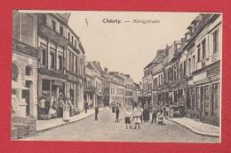 Chauny  --  Konigstrasse - Chauny