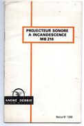 NOTICE PROJECTEUR SONORE 16 Mm A INCANDESCENCE MB 216 - Filmkameras - Filmprojektoren