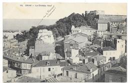 Cpa: ALGERIE - ORAN - Le Château Neuf  1914  N° 116 - Oran