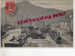 39 - SAINT CLAUDE - LA GARE DU CHEMIN DE FER 1909 - Saint Claude