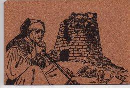 REF 265  : CPA Carte Postale En Liège Nuraghe E Pastore Sardegna - Cartes Postales