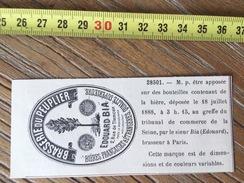 MARQUE DEPOSEE 1888 BIERE BRASSERIE DU PEULIER EDOUARD BIA BRASSEUR A PARIS - Vieux Papiers