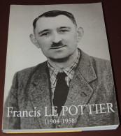 BRETAGNE  LE QUILLIO  Mon Père Francis LE POTTIER  1904-1958 - Bretagne