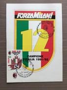Cartolina Con Scudetto E Annullo 1° Giorno Milan Campione 1991-92 - Soccer
