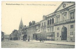 Breteuil Sur Noye - Place De L'Hôtel De Ville Et Rue De La République - Breteuil