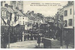 Breteuil - Le Défilé Des Pompiers - Rue De La République, Le 26 Avril 1908 - Breteuil