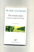 DU MONDE ENTIER . POESIES COMPLETES 1912-1924 . PAR BLAISE CENDRARS . NRF 1967 . - Poetry
