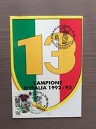 Cartolina Scudetto Con Annullo 1° Giorno Milan Campione D'Italia 1992-93 - Soccer