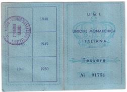 TESSERA UMI UNIONE MONARCHICA ITALIANA ANNO 1946 ORIGINALE - Non Classés