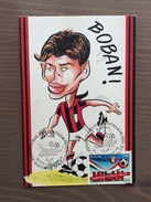 """Cartolina Boban Del Milan  """"Rossoneri Card"""" Annullo 1° Giorno Milan Campione 1993-94 - Fútbol"""
