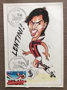 Cartolina Gianluigi Lentini Del Milan Con Annullo 1° Giorno Milan Campione 1993-94 - Fútbol