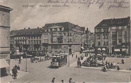 AK Elblag Elbing Friedrich Wilhelm Platz Bei Marienburg Malbork Danzig Gdansk Tiegenhof Grunau Altfelde Tolkemit Succase - Ostpreussen