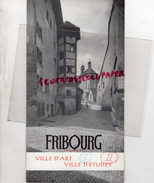 SUISSE -   FRIBOURG -  PUBLICITE  TOURISTIQUE  1946- RESTAURANT DE LA CLEF- - Dépliants Touristiques