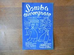 SAMBA AUVERGNATE LA PLUS BELLE DANCHE..LA CHAMBA PAROLES DE MAURICE VANDAIR & SYAM  1948 - Noten & Partituren