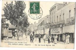 Sidi Bel Abbès La Rue Lord Byron  CPA 1907 - Sidi-bel-Abbes