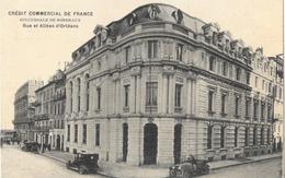 Banque - Crédit Commercial De France (C.C.F.) - Succursale De Bordeaux, Rue Et Allées D'Orléans - Vieilles Voitures - Banks