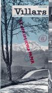 SUISSE - VILLARS -CHESIERES-ARVEYES-BRETAYE- DEPLIANT TOURISTIQUE AVEC LISTE HOTELS-  1937 - Dépliants Touristiques