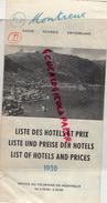 SUISSE -MONTREUX - LISTE DES HOTELS ET PRIX 1950- LAC LEMAN- - Tourism Brochures