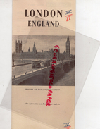 ANGLETERRE - LONDON ENGLAND- DEPLIANT TOURISTIQUE ANNEES 40- TRAVEL BUREAU MULLER - BASLE  SWITZERLAND - Dépliants Touristiques